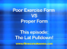 Exercises done wrong #1: Lat Pulldowns